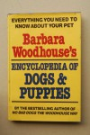 Barbara Woodhouse's Encyclopedia Of Dogs & Puppies - Barbara Woodhouse
