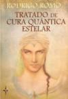 Tratado de Cura Quântica Estelar - Rodrigo Romo