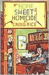 Home Sweet Homicide (Rue Morgue Vintage Mysteries) - Craig Rice