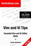 Vim and Vi Tips: Essential Vim and Vi Editor Skills, 3rd ed. - Jacek Artymiak