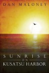 Sunrise on Kusatsu Harbor - Dan Maloney