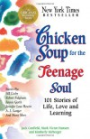 Chicken Soup for the Teenage Soul: 101 Stories of Life, Love and Learning (Chicken Soup for the Soul) - 'Jack Canfield',  'Mark Victor Hansen',  'Kimberly Kirberger',  'Mitch Claspy'