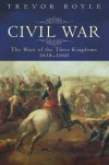 The Civil War: The War of the Three Kingdoms 1638-1660 - Trevor Royle