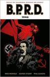 B.P.R.D., Vol. 9: 1946 - Mike Mignola, Joshua Dysart, Paul Azaceta