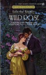 Wild Rose - Katherine Kingsley