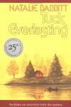 Tuck Everlasting (Sunburst Book) - Natalie Babbitt