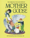 Mother Goose: The Original Volland Edition - Eulalie Osgood Grover, Frederick Richardson, Evlalie Osgood Grover