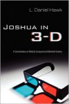 Joshua in 3-D: A Commentary on Biblical Conquest and Manifest Destiny - L. Hawk