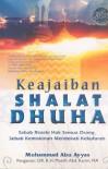 Keajaiban Shalat Dhuha - Muhammad Abu Ayyas