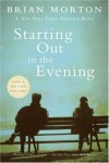 Starting Out in the Evening - Brian Morton