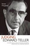 Judging Edward Teller - István Hargittai