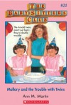 Mallory and the Trouble With Twins (The Baby-Sitters Club, #21) - Ann M. Martin