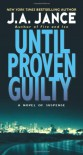 Until Proven Guilty (J. P. Beaumont Mysteries) - J.A. Jance