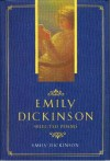 Emily Dickinson: Selected Poems - Emily Dickinson