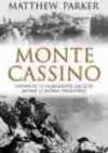 Monte Cassino. Opowieść o najbardziej zaciętej bitwie II wojny światowej - Robert Bartołd, Matthew Parker