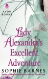 Lady Alexandra's Excellent Adventure: A Summersby Tale - Sophie Barnes