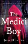 Medici Boy - John L'Heureux
