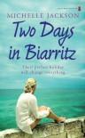 Two Days In Biarritz - Michelle Jackson