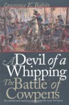 A Devil of a Whipping: The Battle of Cowpens - Lawrence E. Babits