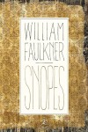 Snopes - George Garrett, William Faulkner