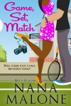 Game, Set, Match (A Humorous Contemporary Romance) (Love Match) - Nana Malone