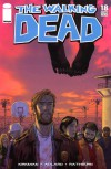 The Walking Dead, Issue #18 - Robert Kirkman, Charlie Adlard, Cliff Rathburn