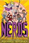NERDS: Book Five: Attack of the BULLIES - Michael Buckley