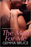 The Man for Me - Gemma Bruce