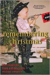 Remembering Christmas - Tom Mendicino, Frank Anthony Polito, Michael Salvatore