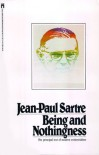 Being and Nothingness: A Phenomenological Essay on Ontology - Jean-Paul Sartre, Hazel E. Barnes
