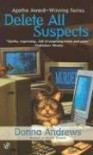 Delete All Suspects (A Turing Hopper Mystery) - Donna Andrews
