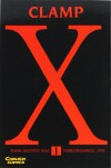 X/1999, Band 1 - CLAMP