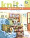 Knit Along with Debbie Macomber: Twenty Wishes (Leisure Arts #4600) - Debbie Macomber, Leisure Arts