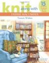 Knit Along with Debbie Macomber: Twenty Wishes (Leisure Arts #4600) - Debbie Macomber, Leisure Arts