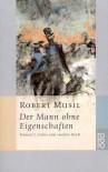 Der Mann ohne Eigenschaften I: Erstes und Zweites Buch - Robert Musil