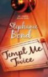 Tempt Me Twice: About Last Night...Seeking Single Male - Stephanie Bond