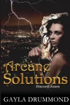 Arcane Solutions: A Discord Jones Novel - Tonya Cannariato, Gayla Drummond