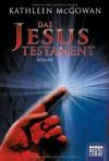 Das Jesus Testament - Kathleen McGowan