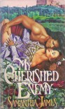 My Cherished Enemy - Samantha James