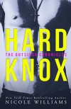 Hard Knox: The Outsider Chronicles - Nicole Williams