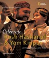 Holidays Around the World: Celebrate Rosh Hashanah and Yom Kippur: With Honey, Prayers, and the Shofar - Deborah Heiligman