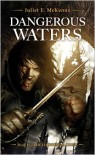 Dangerous Waters - Juliet E. McKenna