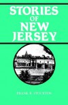 Stories of New Jersey - Frank R. Stockton