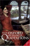 The Little Oxford Dictionary of Quotations -