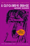 A Clockwork Orange - Anthony Burgess, Andrew Biswell