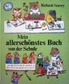 Mein allerschönstes Buch von der Schule - Richard Scarry