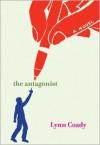 The Antagonist - Lynn Coady