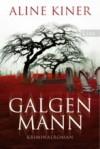 Der Galgenmann - Aline Kiner