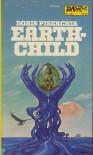 Earthchild - Doris Piserchia