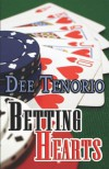 Betting Hearts - Dee Tenorio